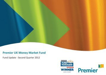 Premier UK Money Market Fund - Premier Asset Management