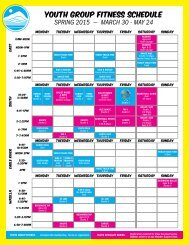 YOUTH GROUP FITNESS SCHEDULE SPRING 2015 — MARCH 30 - MAY 24