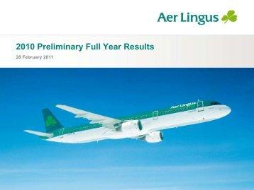 2010 Preliminary Results Presentation - Corporate Aer Lingus