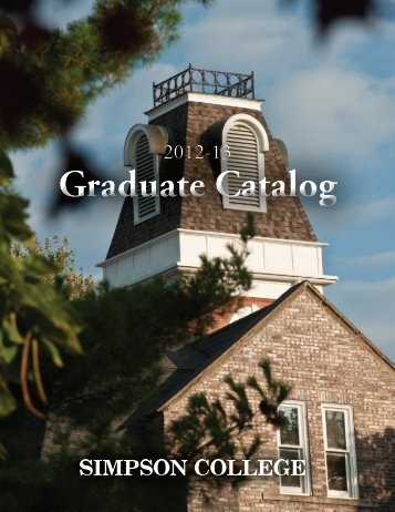 2012-13 Graduate Catalog - Simpson College