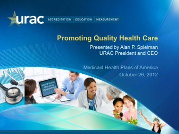 Promoting Quality Health Care - Medicaid Health Plans of America