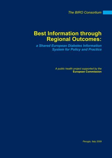 Best Information through Regional Outcomes: - The BIRO Project