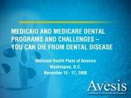 you can die from dental disease - Medicaid Health Plans of America