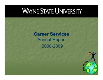 Annual Report - Career Services - Wayne State University