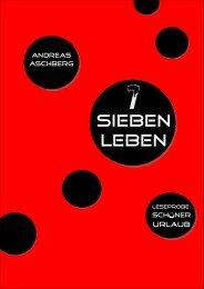 Leben Nr. 6: Schöner Urlaub - Andreas Aschberg