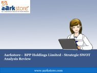 Aarkstore - BPP Holdings Limited - Strategic SWOT Analysis Review