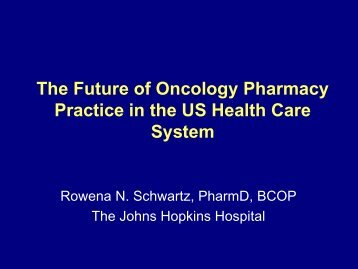 The Future for Oncology Pharmacy - BOPA