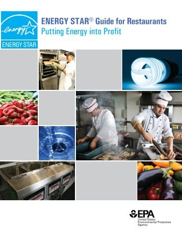 Energy Star Guide for Restaurants, Putting Energy into Profit.