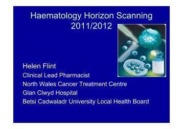 Haematology horizon scanning - 2011/2012 – Helen Flint - BOPA