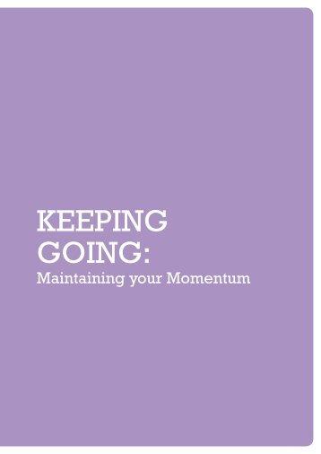 4 Keeping going (1.8 MB) - Gardiner Foundation