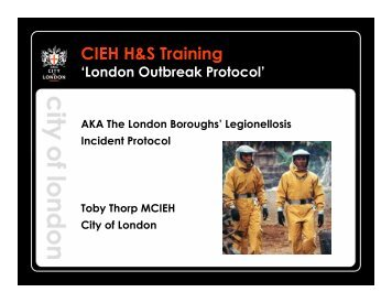 Disease the London Outbreak Protocol