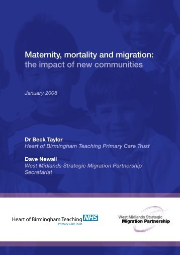 Maternity, mortality and migration - East Midlands Migrant Health ...