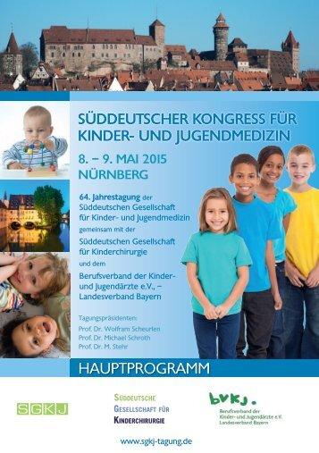 HAUPTPROGRAMM des Süddeutschen Kongresses für Kinder- und Jugendmedizin 8. – 9. Mai 2015 Nürnberg