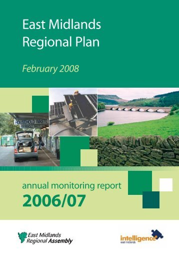 2006/07 Annual Monitoring Report (February 2008) - East Midlands ...