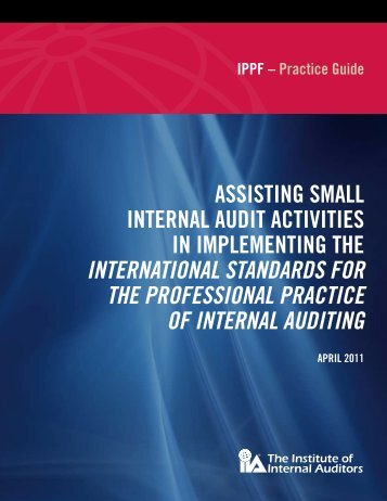 IPPF – Practice Guide Assisting small Internal Audit Activities in ...
