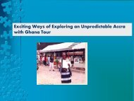 Exciting Ways of Exploring an Unpredictable Accra with Ghana Tour