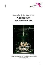 Abgesoffen - Schauspielhaus Graz