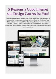 5 Reasons a Good Internet site Design Can Assist You!