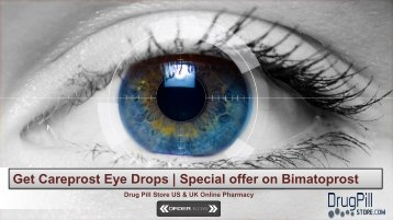 Get Careprost Eye Drops | Special offer on Bimatoprost