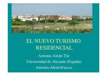 El nuevo turismo residencial, por Antonio Aledo (Univ ... - Alba Sud