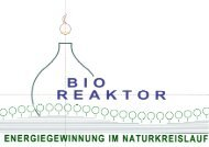 Energiegewinnung im Naturkreislauf - Bio
