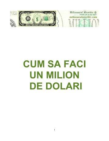 CUM SA FACI UN MILION DE DOLARI