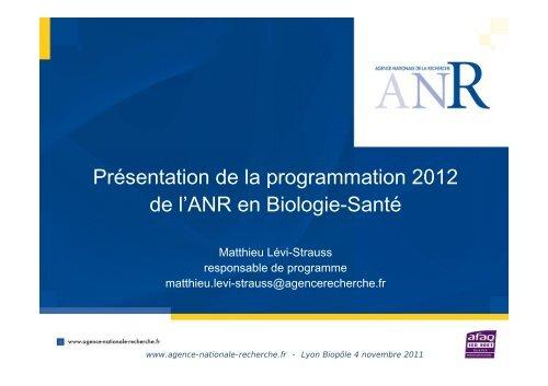 Présentation de la programmation 2012 de l'ANR en Biologie-Santé
