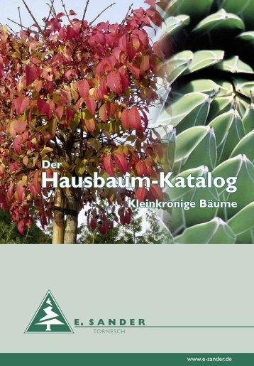 Hausbaum-Katalog Kleinkronige Bäume Hausbaum ... - print &  more