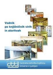 Vodnik po knjižničnih virih in storitvah - Centralna tehniška knjižnica ...
