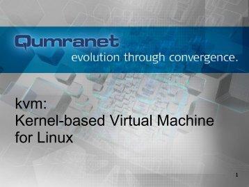 kvm: Kernel-based Virtual Machine for Linux