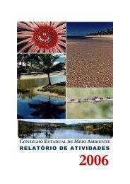 Relatório 2006. - SEMA - Secretaria do Meio Ambiente