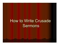 How to Write Crusade Sermons - Good News Gospel Explosion