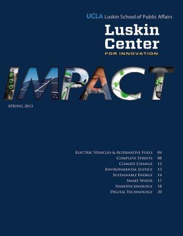 Luskin IMPACT Report: 2013 Newsletter - Luskin Center - UCLA