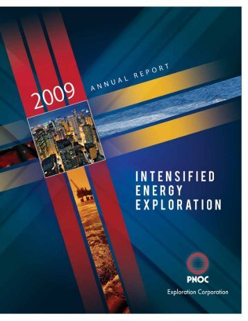 2009 Annual Report PNOC Exploration Corporation 1