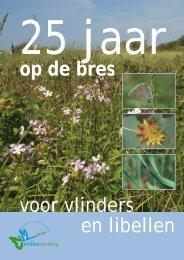 25 jaar op de bres voor vlinders en libellen - Vlindernet