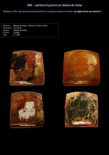 1994 – peinture et gravure sur dessus de chaise - Daniel paradis ...