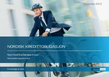 NorDISK KrEDITToblIgASjoN - Danske Invest