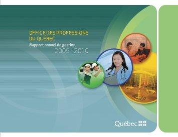 Rapport annuel de gestion 2009-2010 - Office des professions du ...