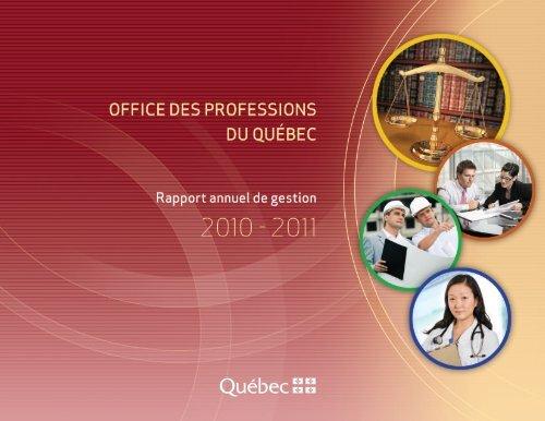 Rapport annuel de gestion 2010-2011 - Office des professions du ...