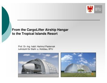 From the CargoLifter Airship Hangar to the Tropical Islands Resort