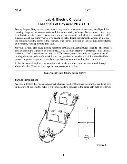 Lab 6: Electric Circuits Essentials of Physics: PHYS 101