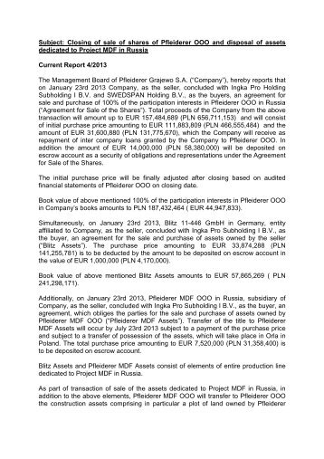 Closing of sale of shares of Pfleiderer OOO and disposal of assets ...