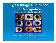 Digital Image Quality for Iris Recognition - Biometrics - National ...