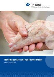Handlungshilfen zur häuslichen Pflege - Unfallkasse NRW
