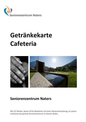 Flyer Getränkekarte Cafeteria - Seniorenzentrum Naters