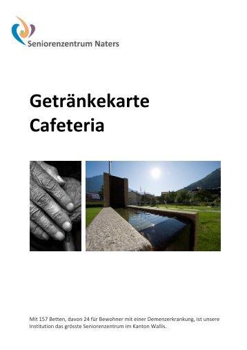 IB Flyer Getränkekarte Cafeteria - Seniorenzentrum Naters