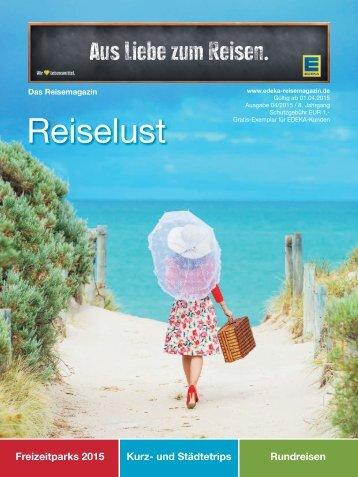 EDEKA Reisemagazin Reiselust April 2015