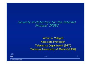Security Architecture for the Internet Protocol - Madrid 2002 Global ...