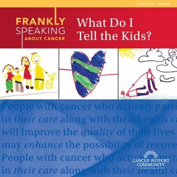 Frankly-Speaking-About-Cancer-What-Do-I-Tell-the-Kids