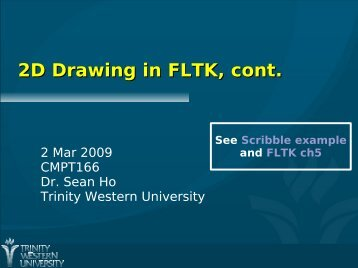 2D Drawing in FLTK, cont.
